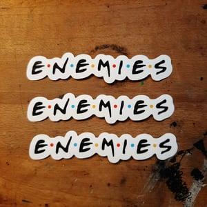"""Enemies"" Stickers"