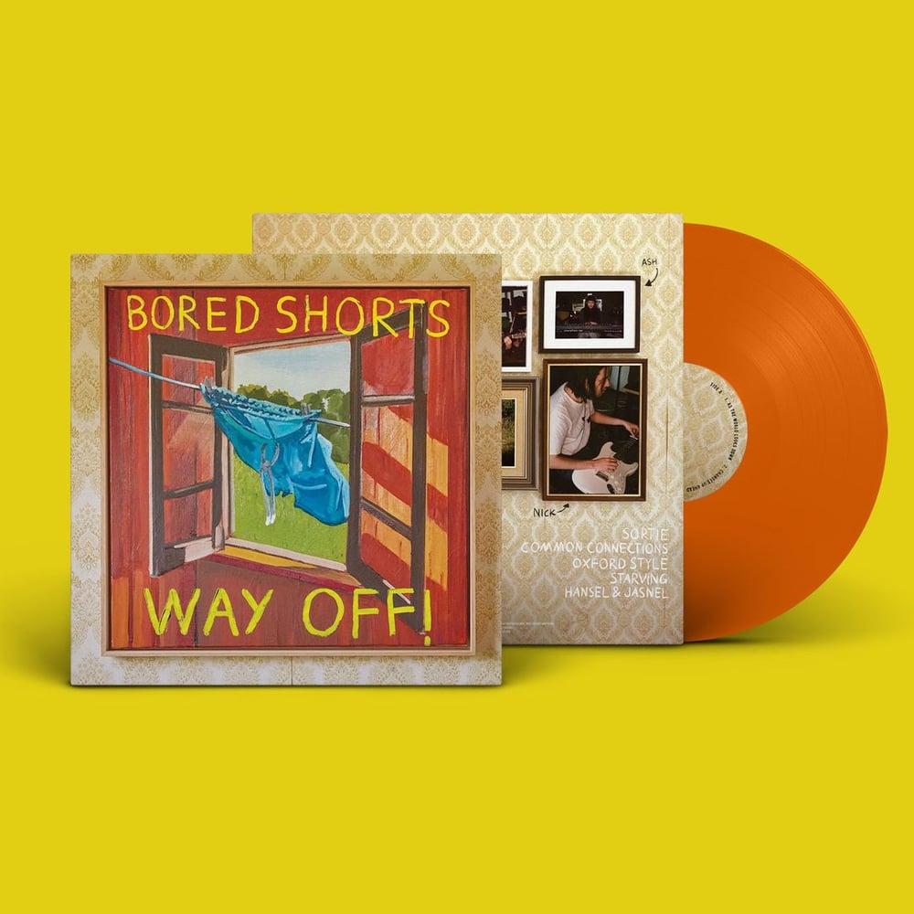 """Image of Bored Shorts """"Way Off"""" (Orange Vinyl)"""