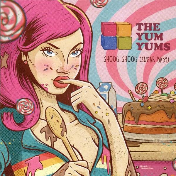 "Image of The Yum Yums - Shoog Shoog Sugar Baby 7"" ep"