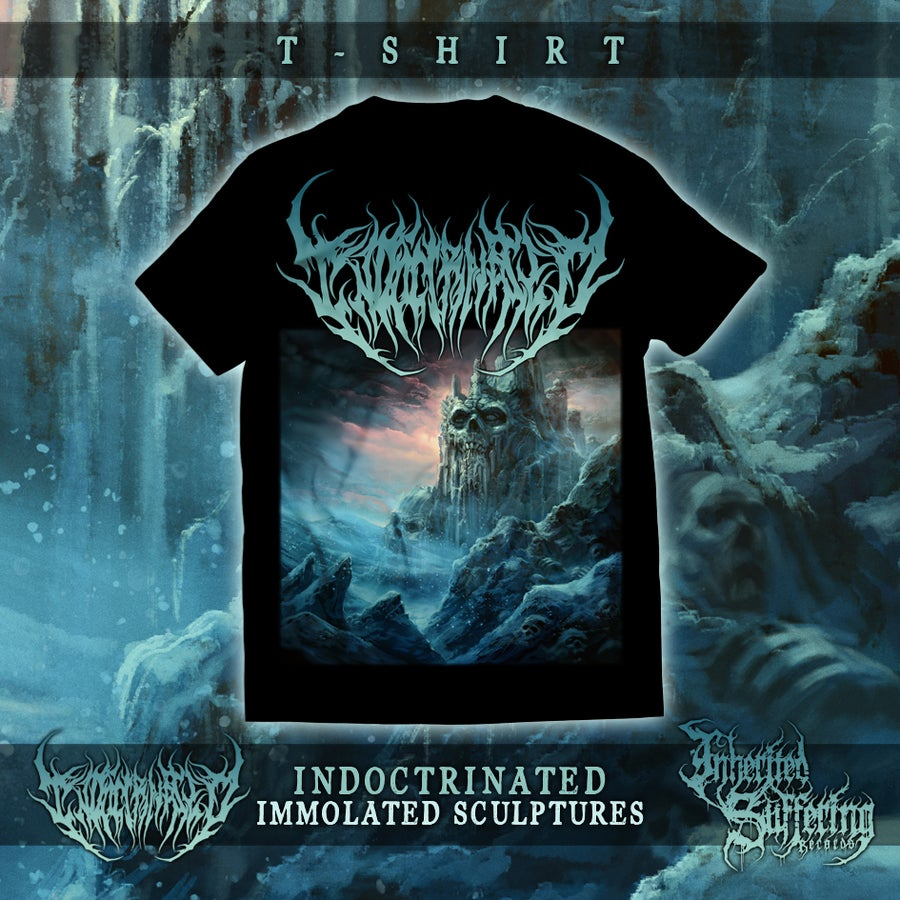 Image of Indoctrinated - Immolated Sculptures - T-Shirt