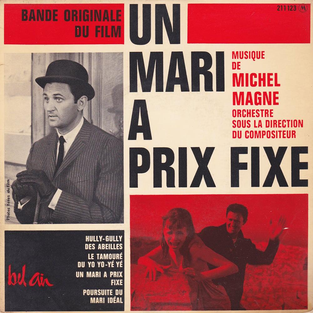 Michel Magne - Un Mari À Prix Fixe (Bel Air - 1963)