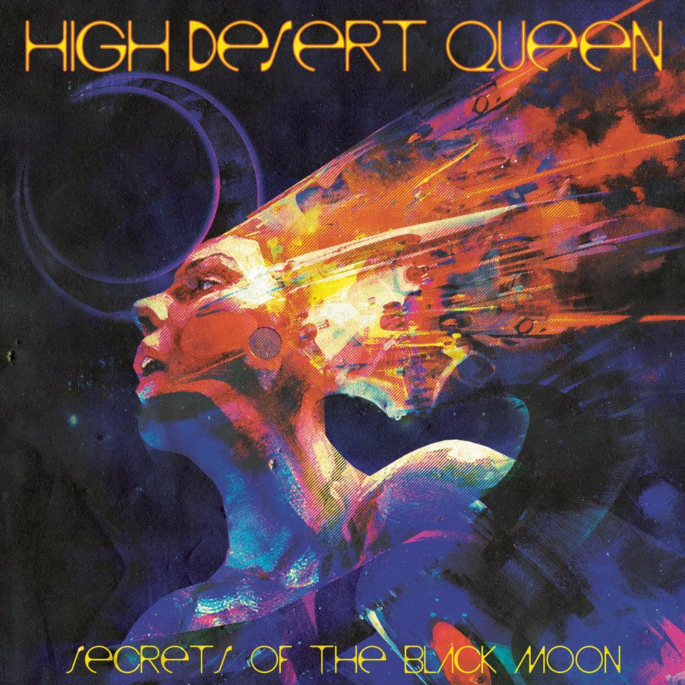 Image of High Desert Queen - Secrets Of The Black Moon Limited Digipak CD