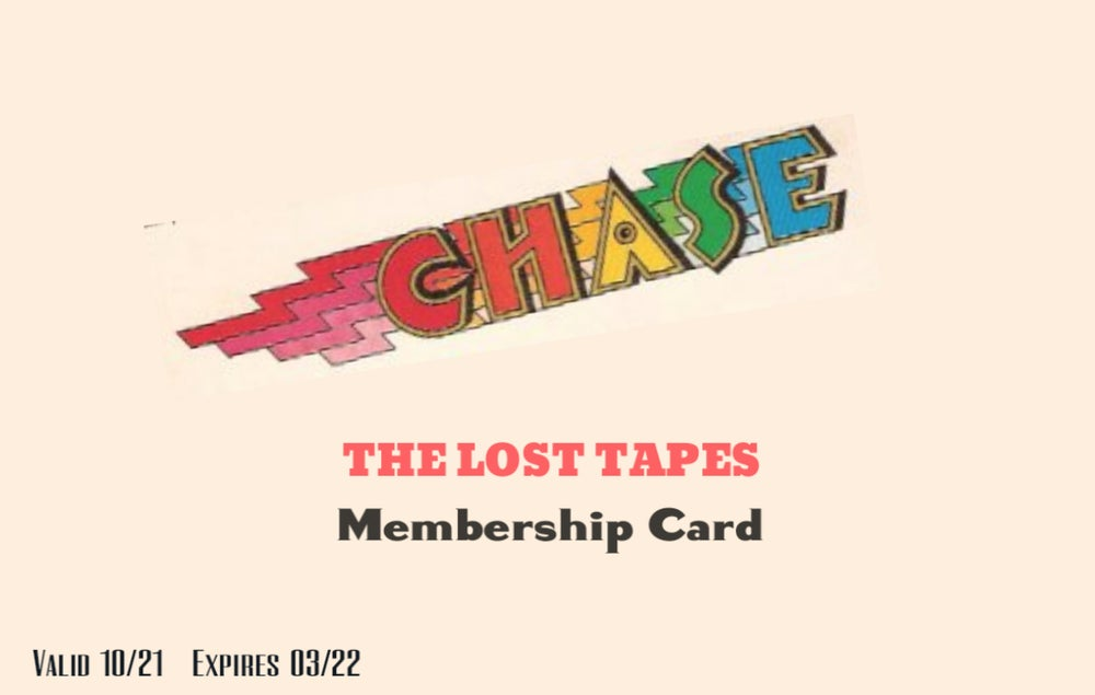 Image of Chase The Lost Tapes Membership