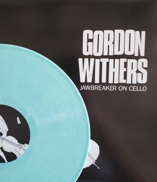 Image of GORDON WITHERS - Jawbreaker On Cello