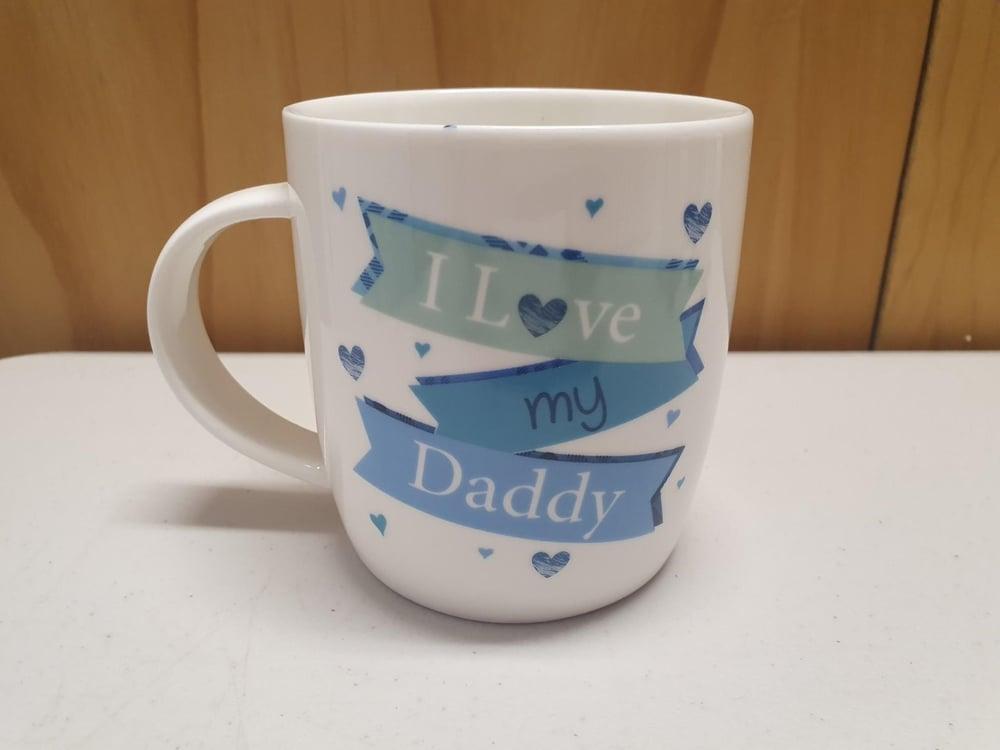 Image of I love my daddy mug