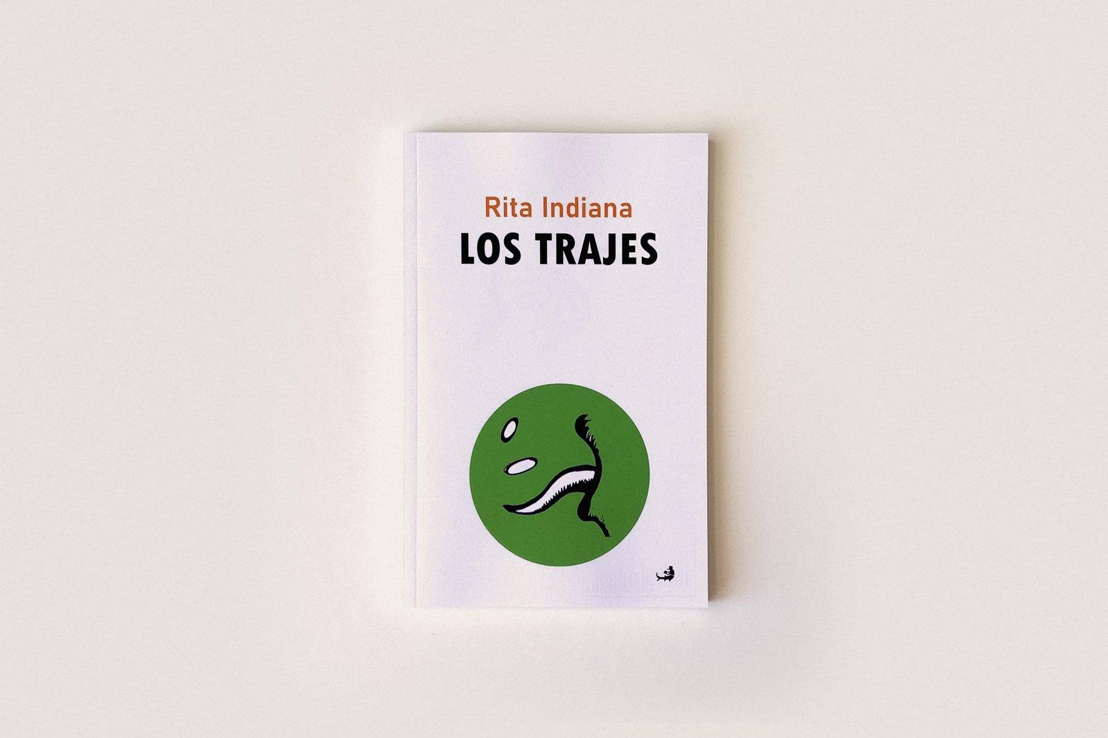 Libro: Los trajes — Rita Indiana