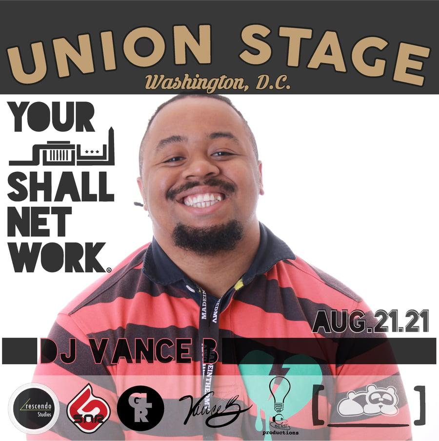 Image of DJ VANCE B   Union Stage August 21st