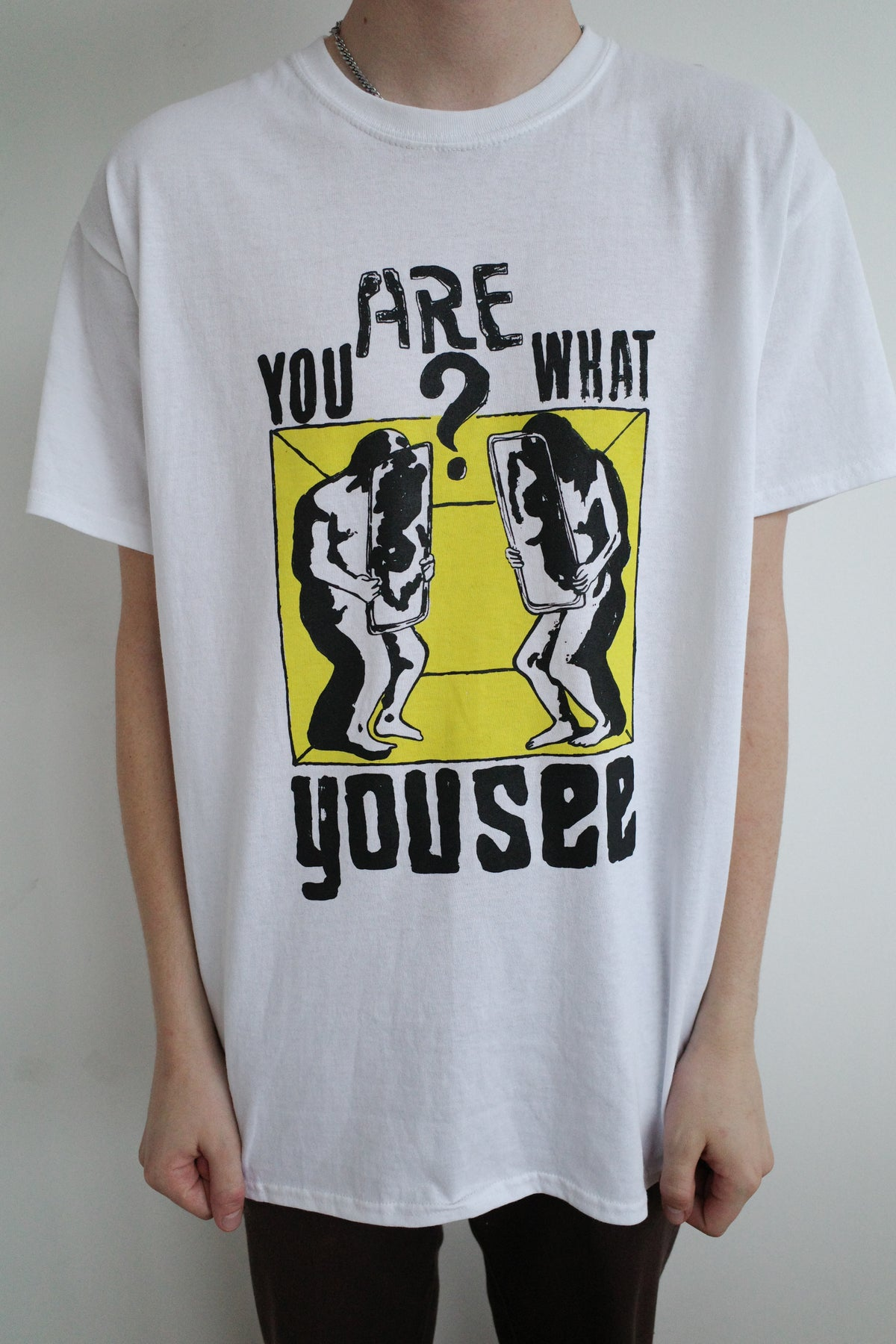 Image of YOU ARE WHAT YOU SEE - YELLOW
