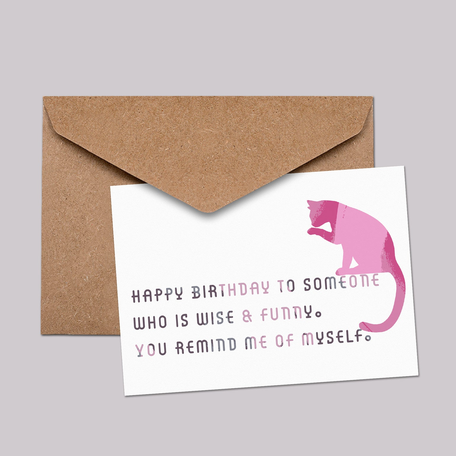 Image of Happy Birthday to someone who is wise & funny. You remind me of myself