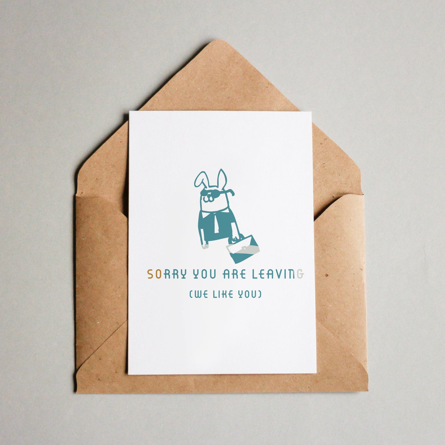 Image of Sorry you are leaving (we like you)