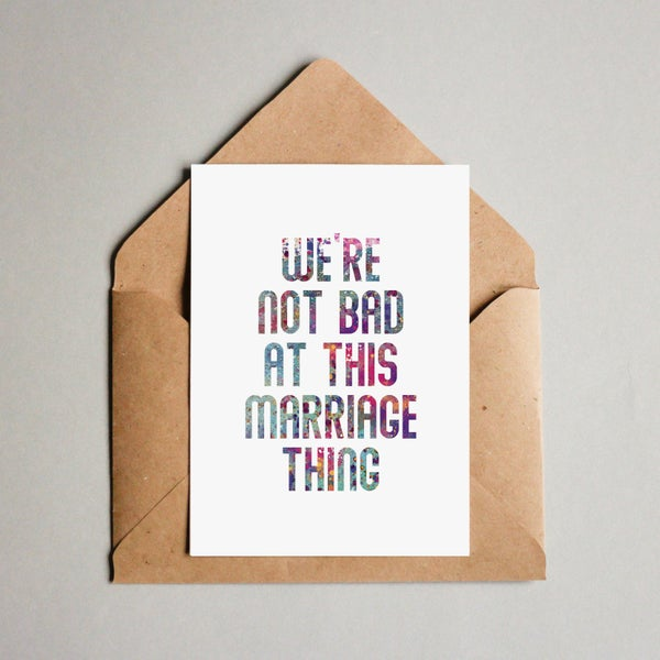 Image of We're not bad at this marriage thing