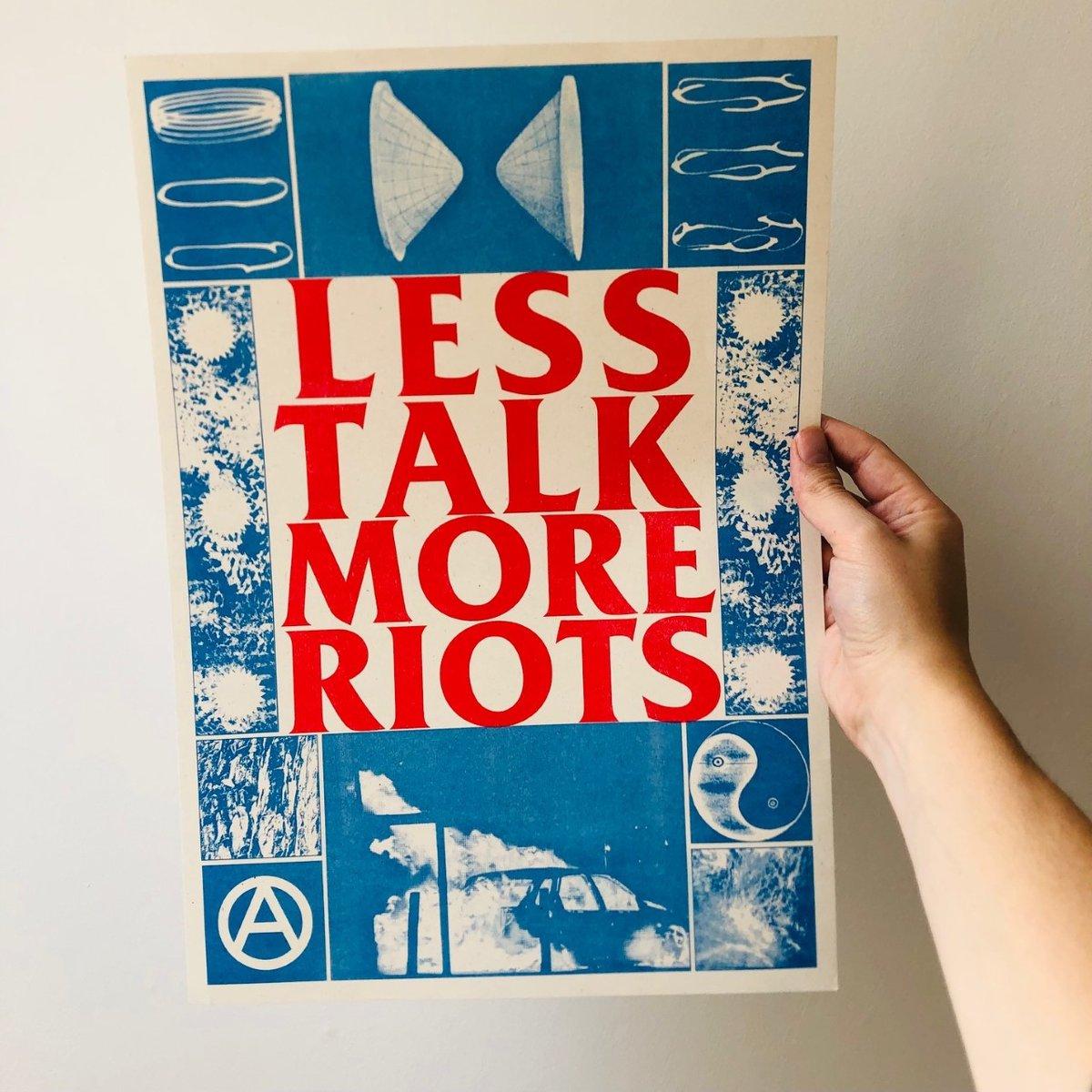 Image of LESS TALK MORE RIOTS A3 riso print