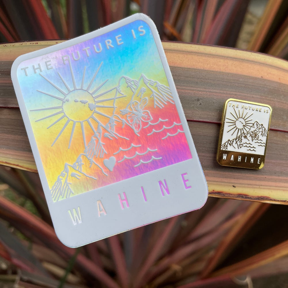 Image of SET: Future is Wahine   Hawaiian Female Holographic Laptop or Water Bottle Sticker & Enamel Pin