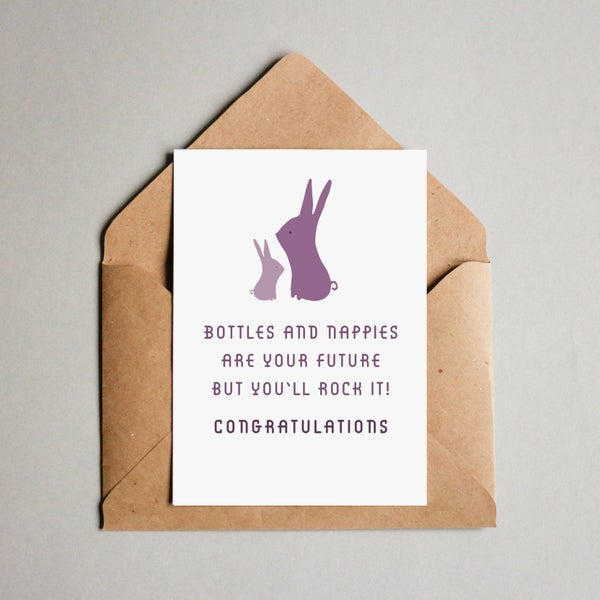 Image of Bottles and nappies are your future but you'll rock it! Congratulations