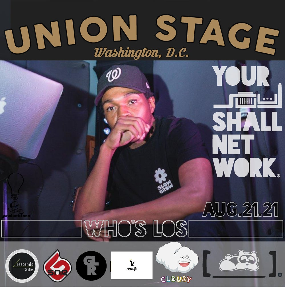 Image of Who's Los | Union Stage August 21st