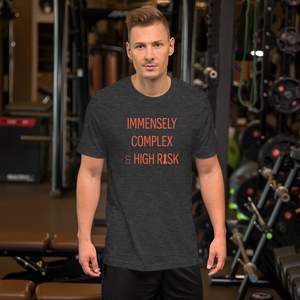 Image of Immensely Complex & High Risk (MENS/UNISEX)