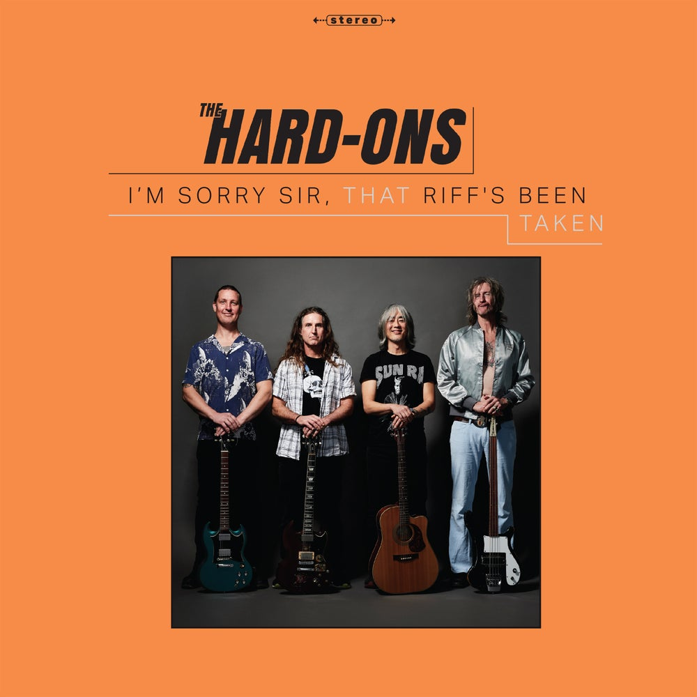 Image of THE HARD-ONS - I'M SORRY SIR, THAT RIFFS BEEN TAKEN CD