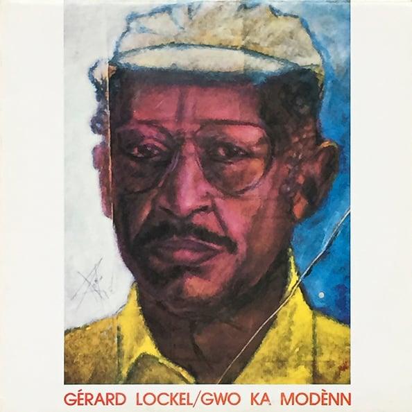 Gérard Lockel - Gwo Ka Modènn ( A.D.G.K.M - 1988)