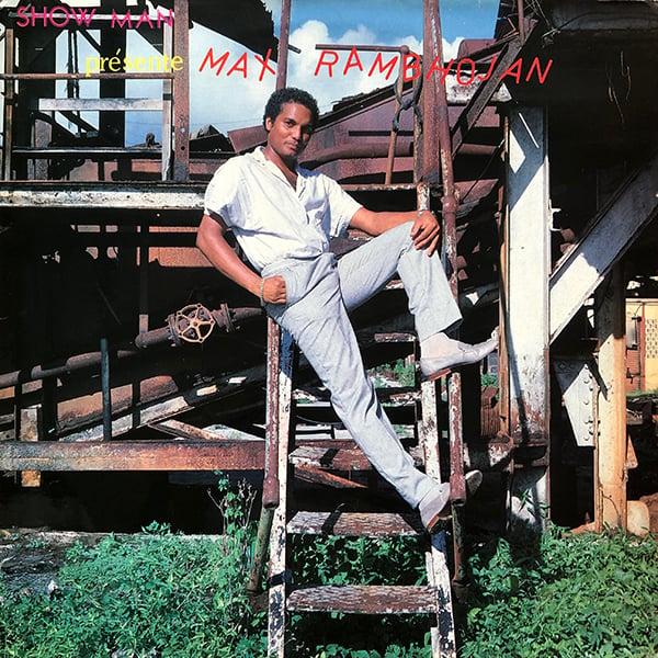 Max Rambhojan - Show Man Présente Max Rambhojan (Rythmo-Disc - 1980)