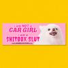 CAR GIRL BUMPER STICKER