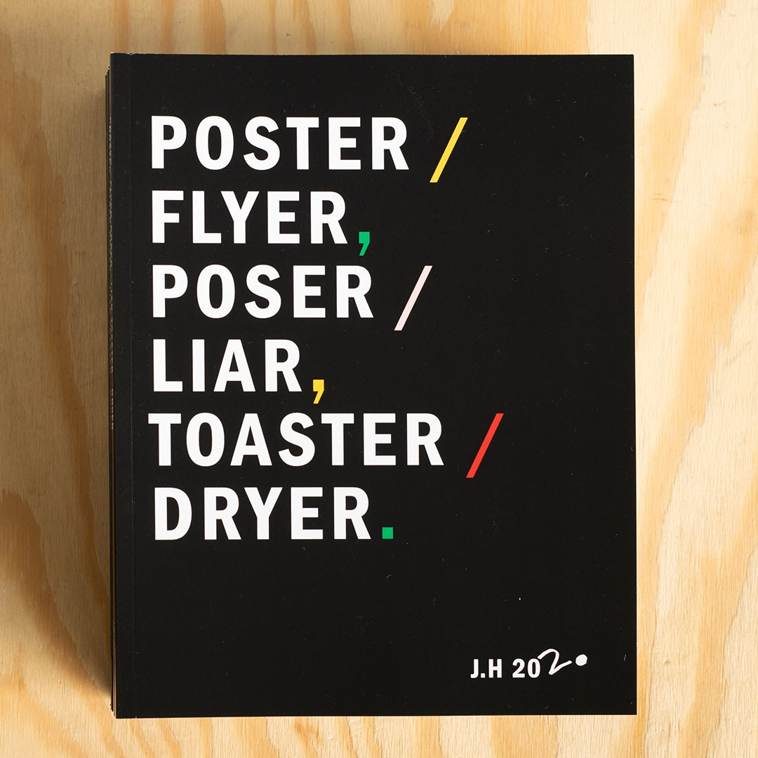 Image of POSTER / FLYER, POSER / LIAR, TOASTER / DRYER. by Julian Hocking