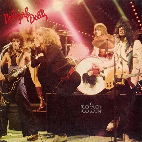 Image of New York Dolls - In Too Much Too Soon LP