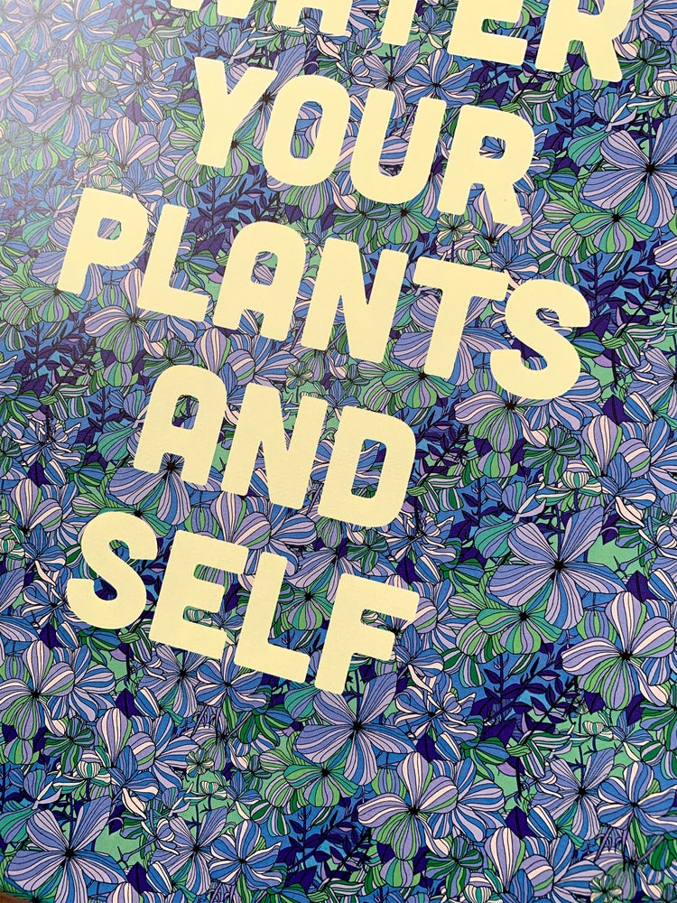 Image of Water Your Plants and Self-11 x 14 print