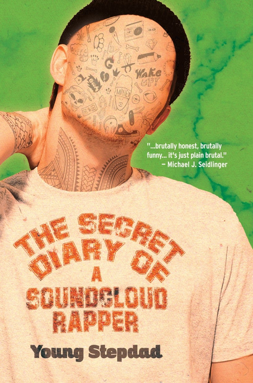 The Secret Diary of a Soundcloud Rapper  by Young Stepdad [OUT TODAY!]