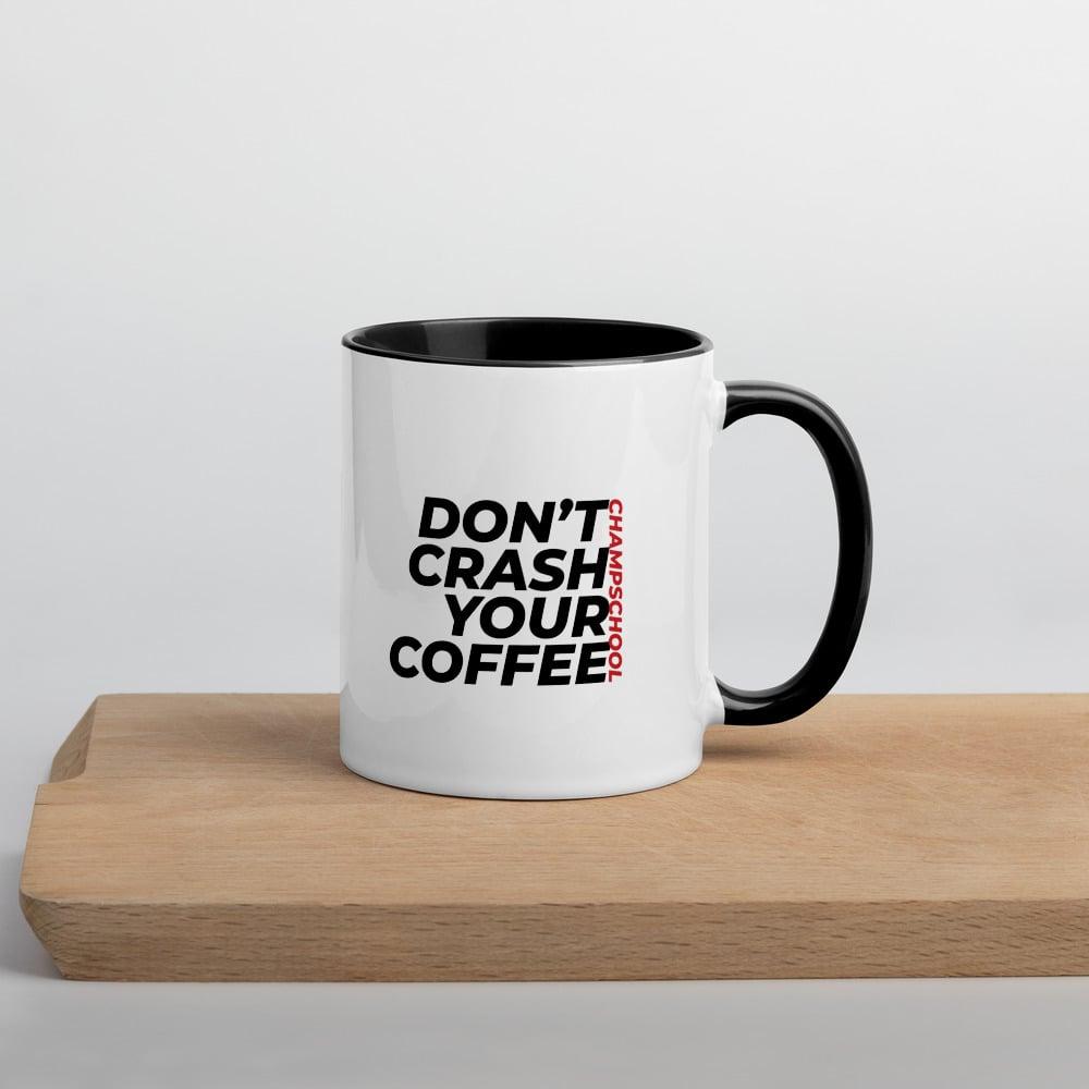 Image of Don't Crash Your Coffee Mug