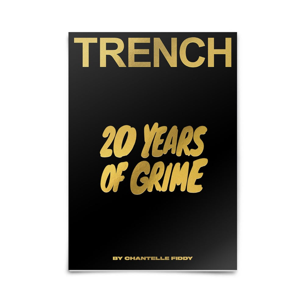 Image of 20 YEARS OF GRIME!   TRENCH