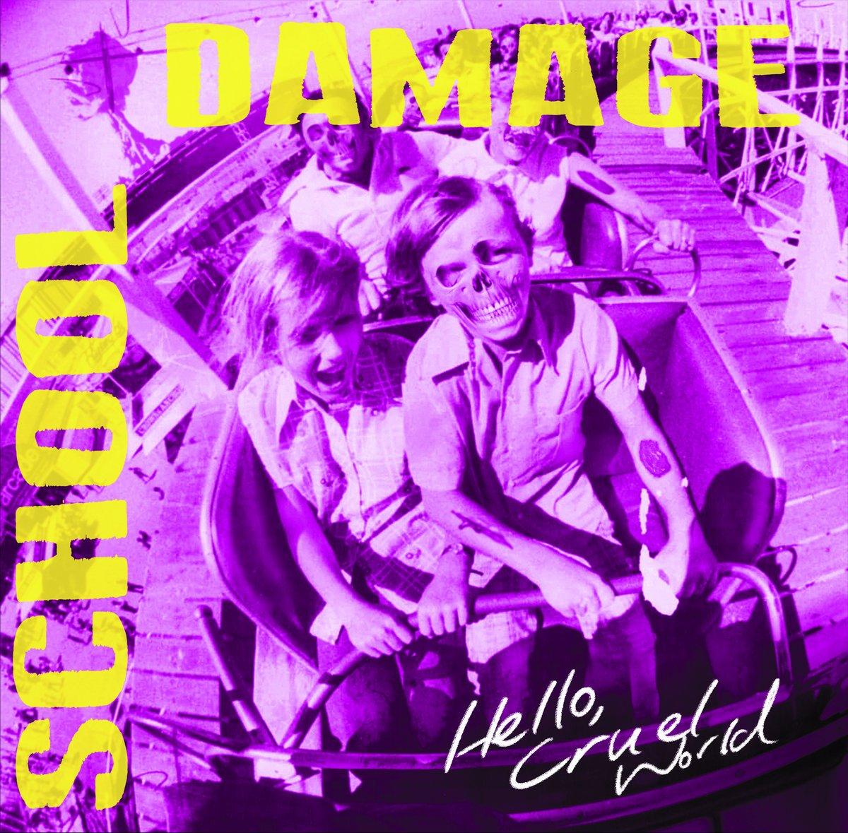 Image of School Damage - Hello Cruel World Lp