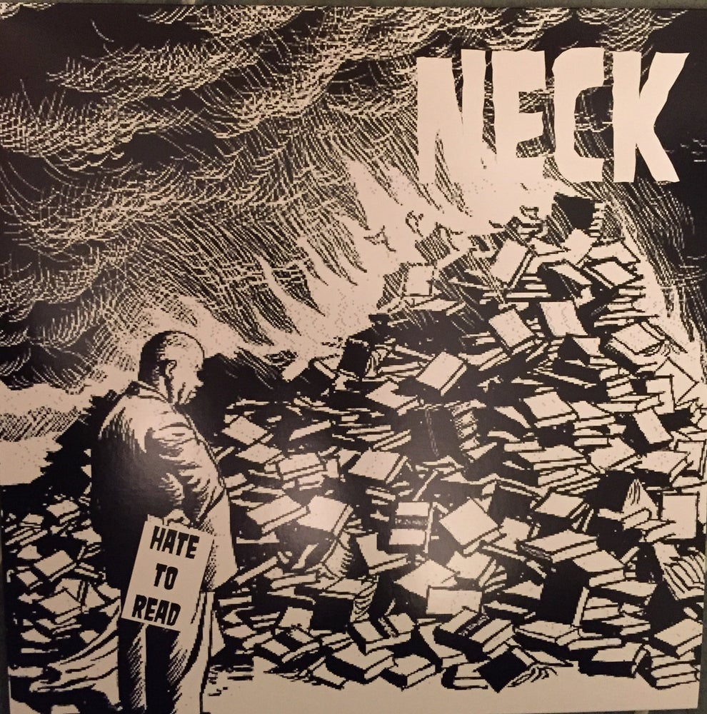 Image of NECK - Hate To Read Lp
