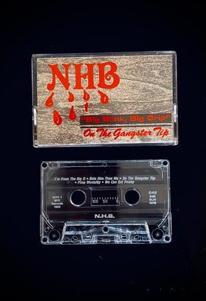 Image of NHB ''ON THE GANGSTER TIP''