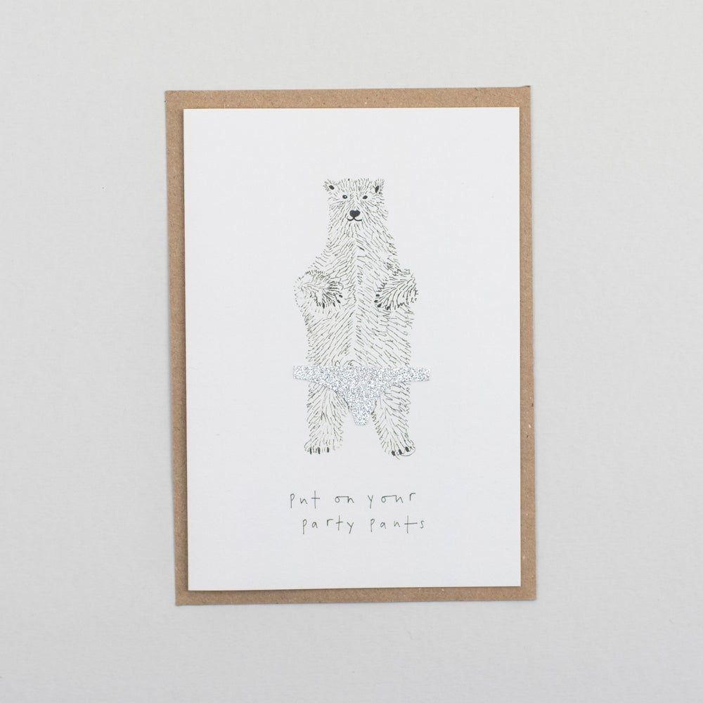 Image of Put On Your Party Pants Card