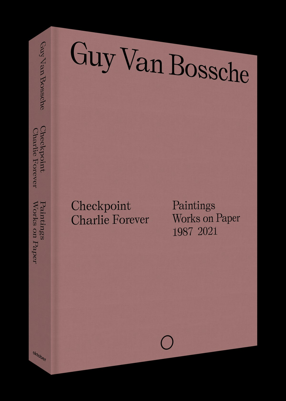 Image of Guy Van Bossche - Checkpoint Charlie Forever - Paintings and works on paper 1987 - 2021