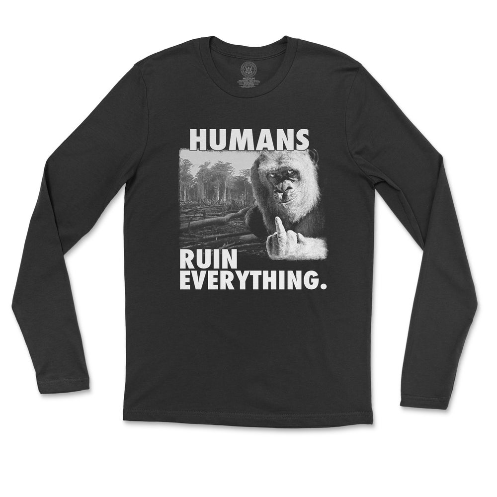 Image of Humans Ruin Everything Long Sleeved Tee