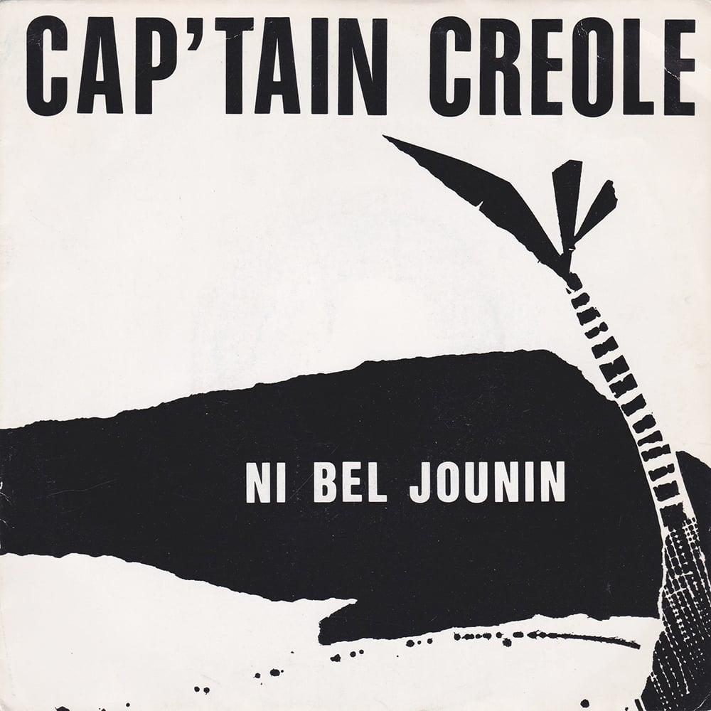 Cap'tain Créole - Ni Bel Jounin (Private - 1985)
