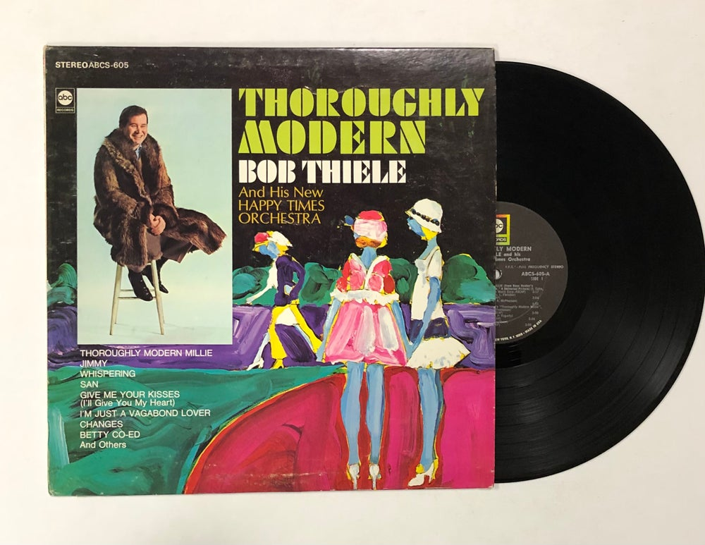 Bob Thiele And His New Happy Times Orchestra – Thoroughly Modern LP