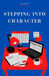 Stepping Into Character