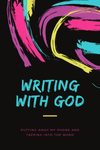 Writing With God