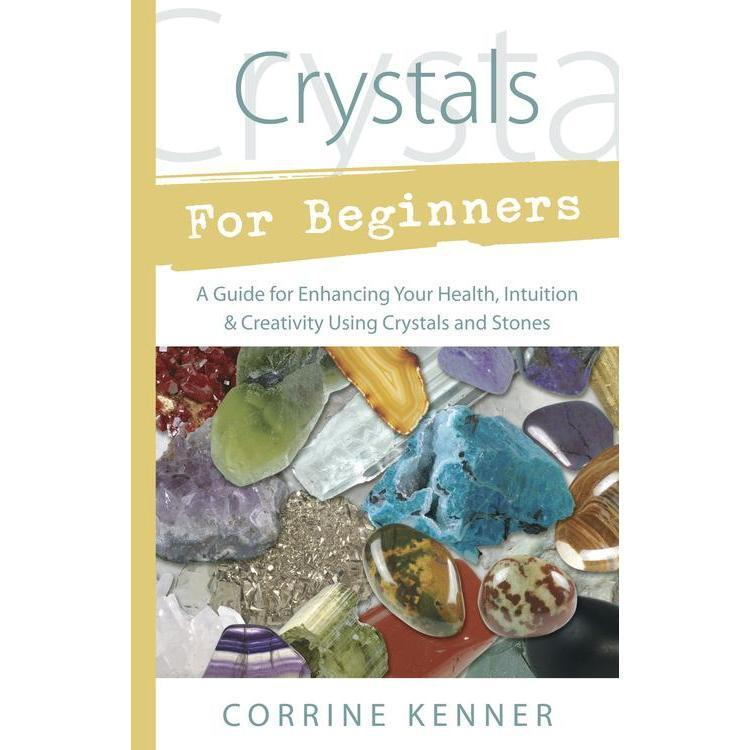 Image of Crystals for Beginners by Corrine Kenner