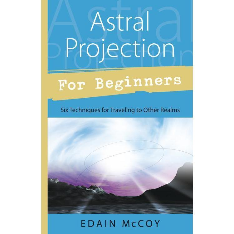 Image of Astral Projection For Beginner By Edain Mccoy
