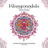 Klangmandala - Singend entspannen - Lydia Witsch