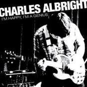 "Image of Charles Albright - I'm Happy I'm a Genius 7"""