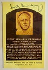 Baseball-Autographed Hall of Fame Card for the Great Hank Greenberg