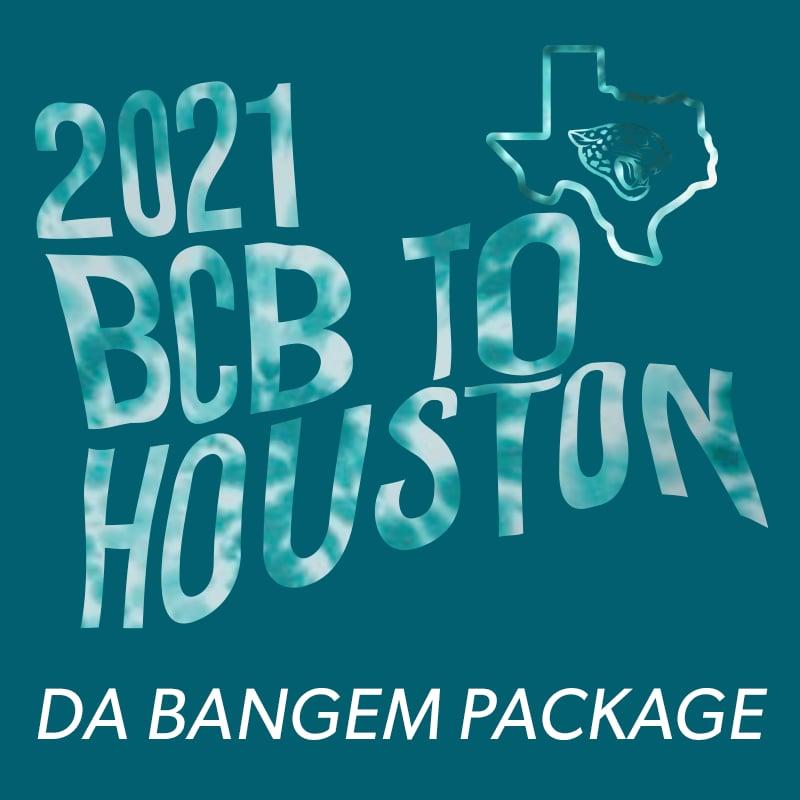 Image of Da Bangem Package - 2021 BCB to Houston