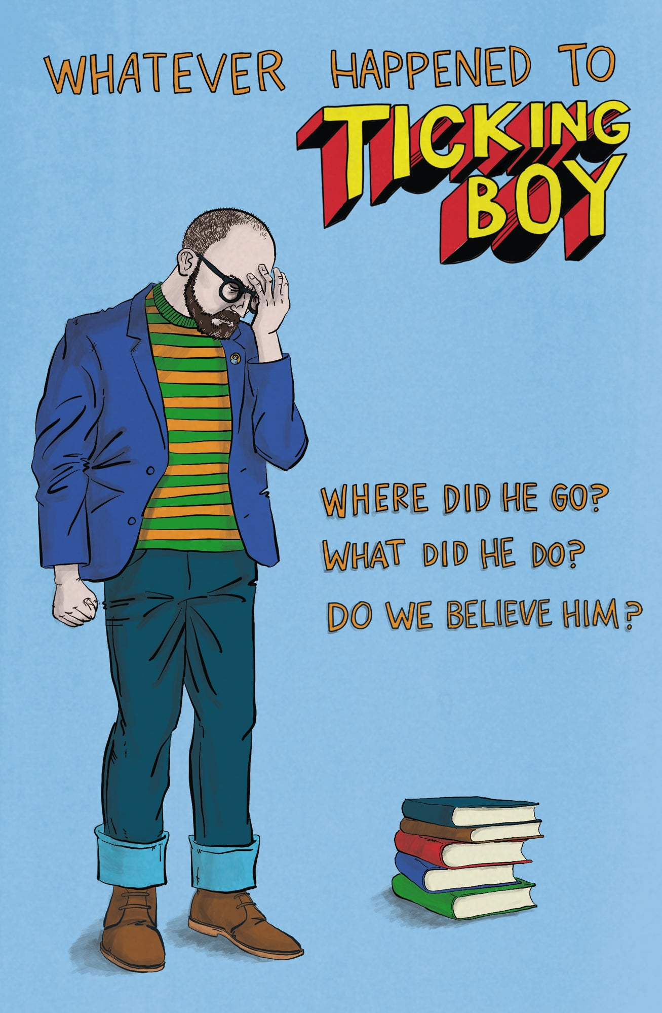 Whatever Happened to Ticking Boy