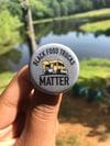 Black Food Trucks Matter Button