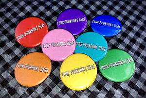 "Custom Pronoun Button - Solid Color Background - 1.25"""