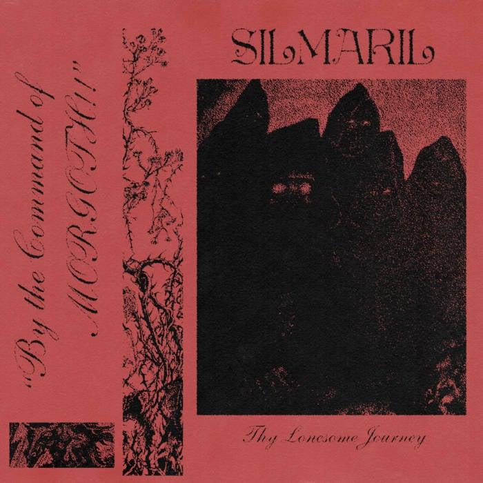 Image of Silmaril - Thy Lonesome Journey CS